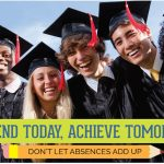 Attend Today, Achieve Tomorrow